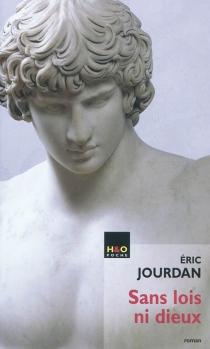 Sans lois ni dieux - ÉricJourdan