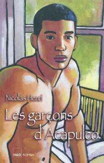 Les garçons d'Acapulco - NicolasHenri