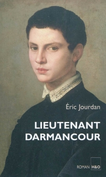 Lieutenant Darmancour - ÉricJourdan