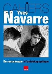 Du romanesque à l'autobiographique -