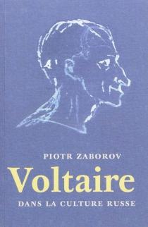 Voltaire dans la culture russe - PiotrZaborov