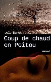 Coup de chaud en Poitou - LoïcDuret