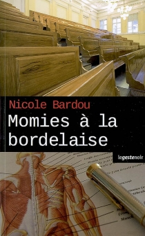 Momies à la bordelaise - NicoleBardou