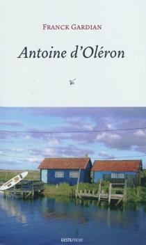 Antoine d'Oléron - FranckGardian