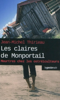Les claires de Monportail - Jean-MichelThirieau