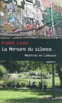 Meurtres en Limousin - FranckLinol