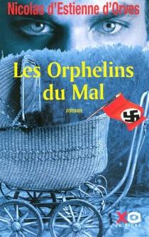 Les orphelins du mal - Nicolas d'Estienne d'Orves