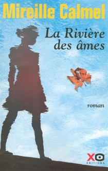 La rivière des âmes - MireilleCalmel