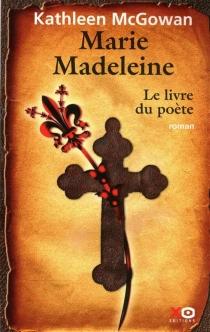 Marie Madeleine - KathleenMcGowan