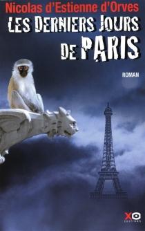 Les derniers jours de Paris - Nicolas d'Estienne d'Orves