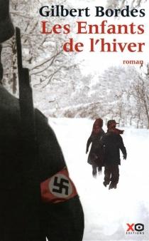 Les enfants de l'hiver - GilbertBordes