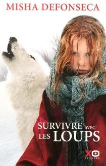 Survivre avec les loups - MishaDefonseca