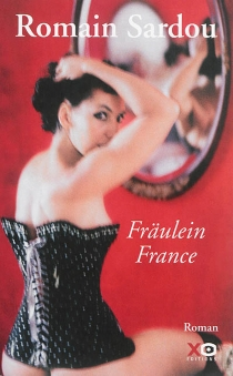 Fräulein France - Romain Sardou
