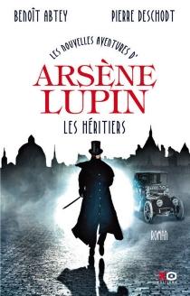 Les nouvelles aventures de Arsène Lupin - BenoîtAbtey