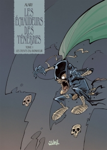 Les échaudeurs des ténèbres - PierreAlary