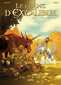 Le chant d'Excalibur - Christophe Arleston