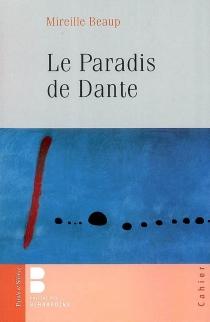 Le paradis de Dante - MireilleBeaup