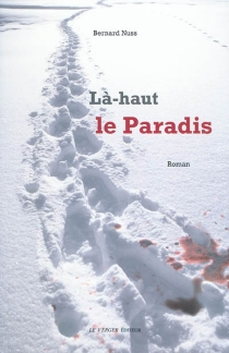 Là-haut le Paradis - BernardNuss