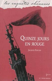 Quinze jours en rouge - JacquesFortier