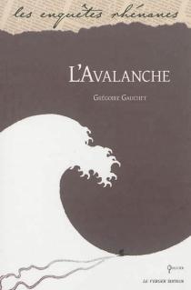 L'avalanche : roman policier - GrégoireGauchet