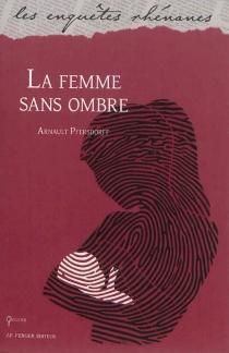 La femme sans ombre - ArnaultPfersdorff