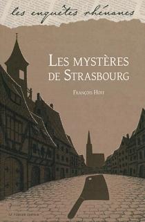 Les mystères de Strasbourg - FrançoisHoff