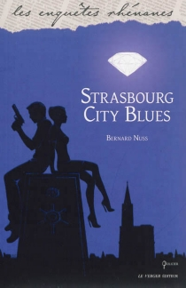 Strasbourg city blues - Bernard Nuss