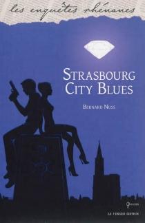 Strasbourg city blues - BernardNuss