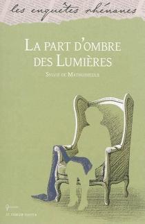 La part d'ombre des Lumières - Sylvie deMathuisieulx