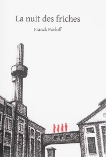 La nuit des friches - FranckPavloff