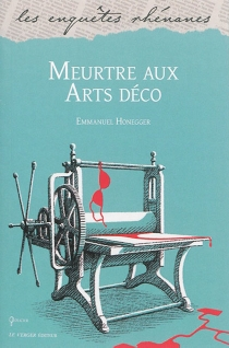 Meurtre aux Arts déco - EmmanuelHonegger