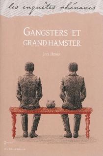 Gangsters et grand hamster - JoëlHenry