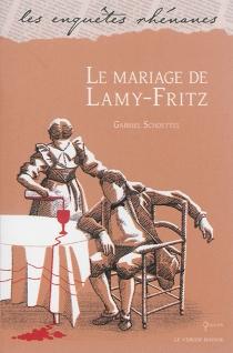 Le mariage de Lamy-Fritz - GabrielSchoettel