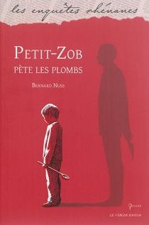 Petit-Zob pète les plombs - BernardNuss