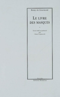 Le livre des masques - Remy deGourmont