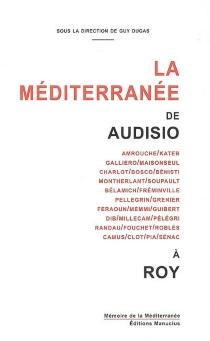 La Méditerranée de Audisio à Roy -