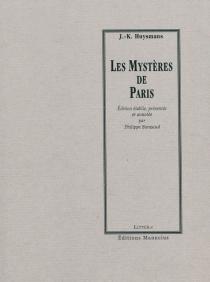 Les mystères de Paris - Joris-KarlHuysmans