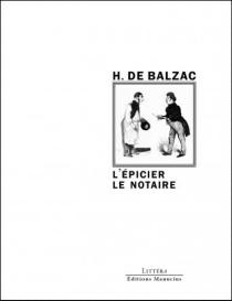 L'épicier| Le notaire - Honoré deBalzac