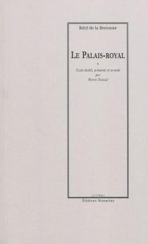 Le Palais-Royal - Nicolas-EdmeRétif de La Bretonne