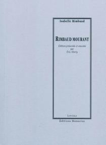 Rimbaud mourant - IsabelleRimbaud