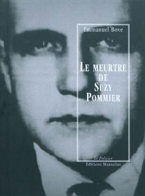 Le meurtre de Suzy Pommier - EmmanuelBove