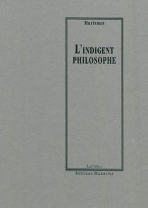 L'Indigent philosophe - Pierre deMarivaux