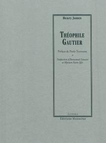 Théophile Gautier - HenryJames