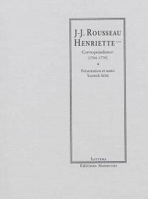 Rousseau-Henriette... : correspondance, 1764-1770 - Henriette