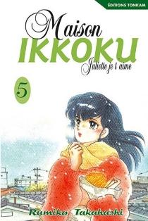 Maison Ikkoku : Juliette, je t'aime - RumikoTakahashi