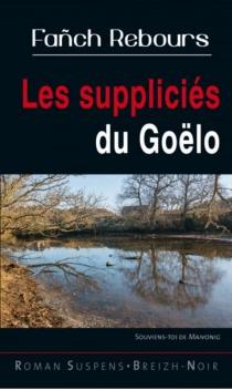 Les suppliciés du Goëlo - FanchRebours