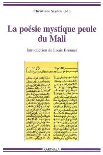 La poésie mystique peule du Mali -