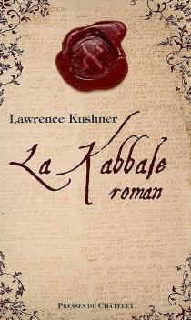 La Kabbale, roman - LawrenceKushner