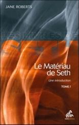 Le matériau de Seth : une introduction - JaneRoberts