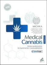 Medical cannabis : from marijuana to synthetic cannabinoids - Michka